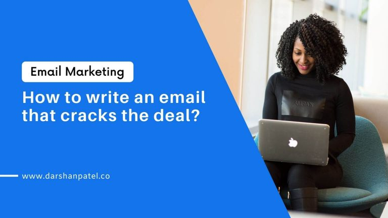 How to write an email that cracks the deal?