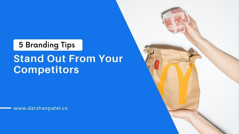 5 Branding Tips to Stand Out From Your Competitors 2020