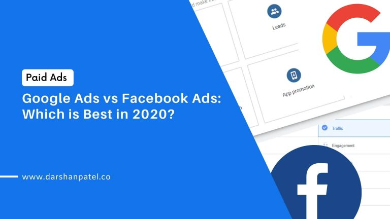 Google Ads vs Facebook Ads: Which is Best in 2020?