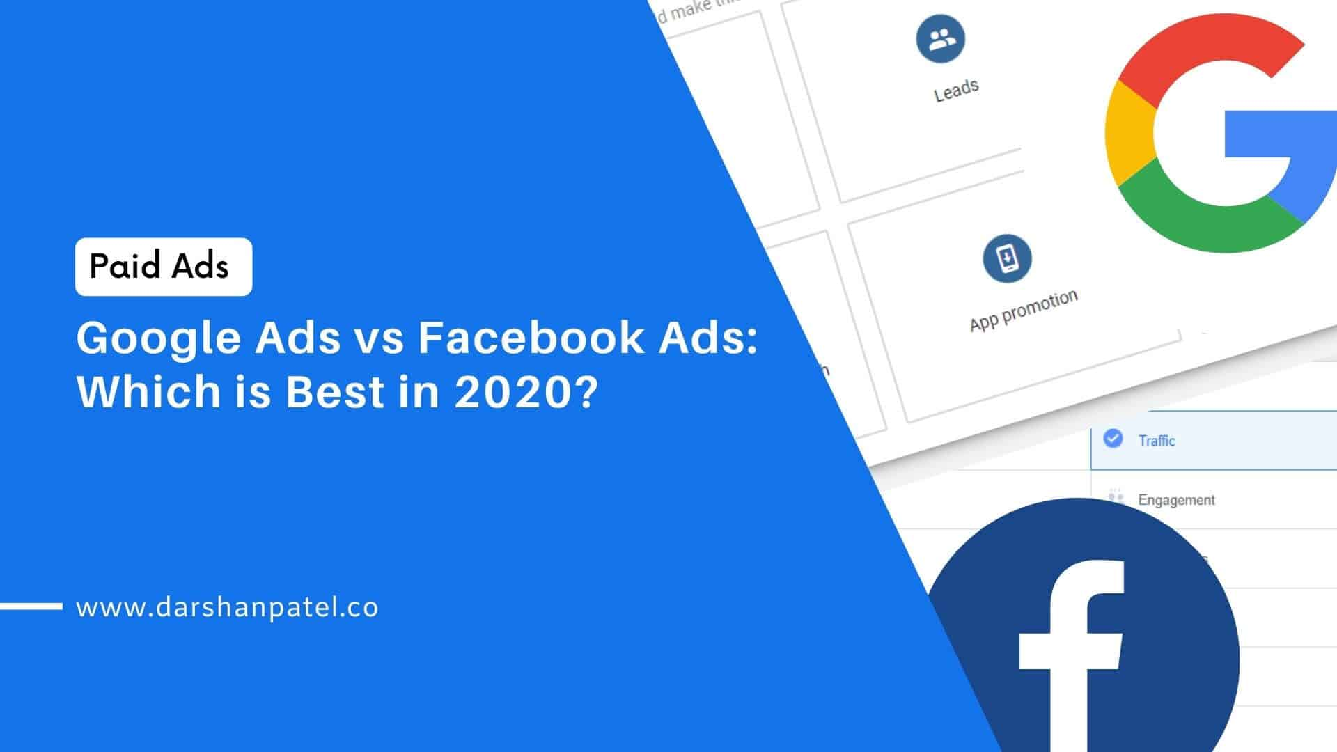 Google Ads vs Facebook Ads Which is Best in 2020
