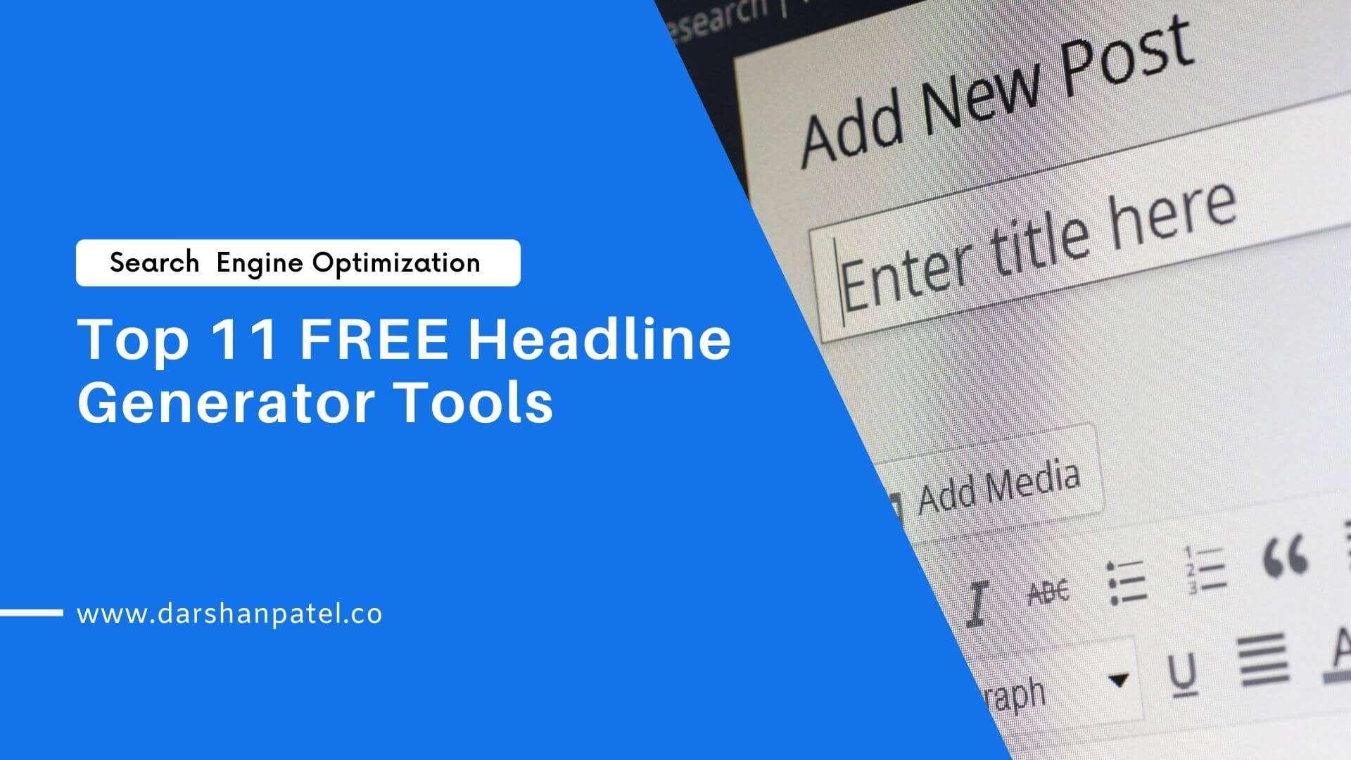 Top 11 FREE Headline Generator Tools
