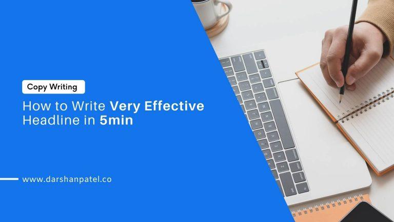 How to Write Very Effective Headline in 5min